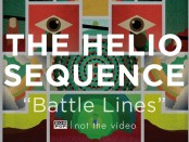 The Helio Sequence: Battle Lines