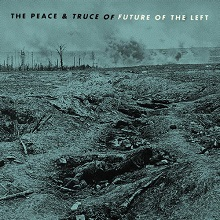 49912-the-peace-truce-of-future-of-the-left