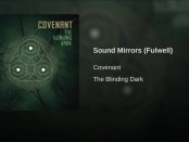 Covenant: Sound Mirrors(Fulwell)